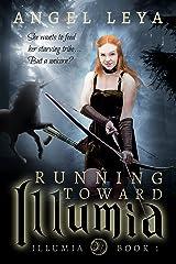 Running Toward Illumia Kindle Edition