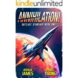 Annihilation! (Outcast Starship Book 1)