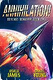 Annihilation! (Outcast Starship Book 1) (English Edition)