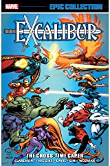 Excalibur Epic Collection: The Cross-Time Caper (Excalibur (1988-1998)) Kindle Edition