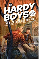 Hardy Boys 03: The Secret of the Old Mill (The Hardy Boys Book 3) Kindle Edition