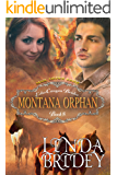 Mail Order Bride - Montana Orphan: Historical Cowboy Western Romance Novel (Echo Canyon Brides Book 8)