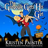 The Gargoyle Gets His Girl: Nocturne Falls, Volume 3