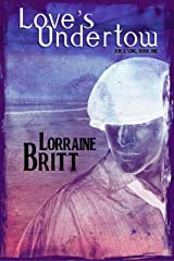 Love's Undertow: For A Song, Book One Kindle Edition