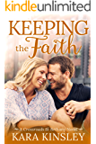 Keeping the Faith - An Inspirational Romance - Book 2 of 9 (Crossroads at Bethany)