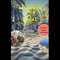Alicante like a Local: Nu alles weten voor maar 9,95 euro