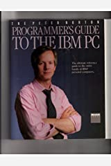 The Peter Norton Programmer's Guide to the IBM PC Paperback