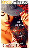 Of All The Boys I Used To Love: A Standalone Novel