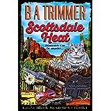 Scottsdale Heat: a fun, romantic, thrilling, adventure... (Laura Black Mysteries Book 1)