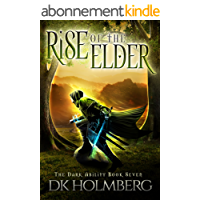 Rise of the Elder (The Dark Ability Book 7) (English Edition)