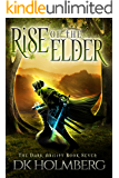 Rise of the Elder (The Dark Ability Book 7)
