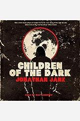 Children of the Dark Audible Audiobook