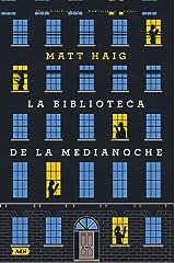 La Biblioteca de la Medianoche (AdN) (AdN Alianza de Novelas) (Spanish Edition) Kindle Edition