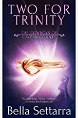 Two for Trinity (The Cowboys of Cavern County Book 3)