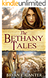 The Bethany Tales: Four Intertwined Stories of Restoration and Hope