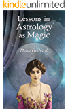 Lessons in Astrology as Magic