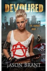 Devoured (The Hunger Book 1) Kindle Edition