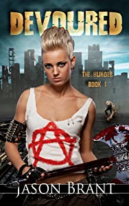 Devoured (The Hunger Book 1)