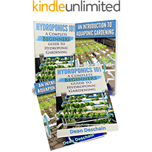 Hydroponics: Aquaponics (2 in 1 Book Set) Book 1: Hydroponics 101 - Book 2: An Introduction To Aquaponic Gardening…