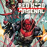 img - for Red Hood/Arsenal (2015-2016) (Issues) (13 Book Series) book / textbook / text book