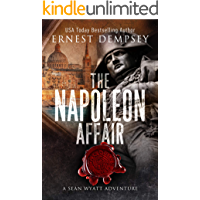 The Napoleon Affair: A Sean Wyatt Archaeological Thriller (Sean Wyatt Adventure Book 18)