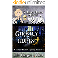 Ghostly Hopes: A Harper Harlow Mystery Books 4-6