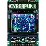 Cyberpunk: Registros Recuperados De Futuros Proibidos