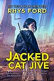 Jacked Cat Jive (The Kai Gracen Series Book 3)