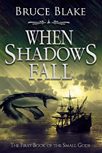 When Shadows Fall (The First Book of the Small Gods)