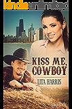 Kiss me, Cowboy: Carrie und Yancy - eine Cowboy Romance (Bluebonnet-Reihe 1) (German Edition)