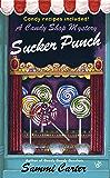 Sucker Punch (A Candy Shop Mystery)