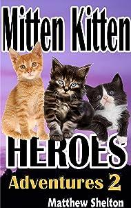 Mitten Kitten Heroes Adventures 2: Adventures 2