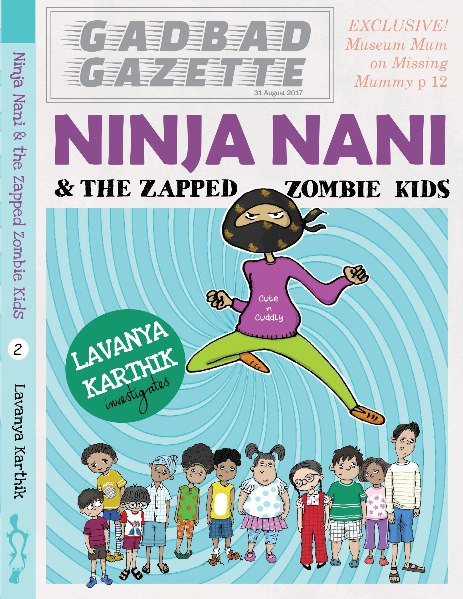 Ninja Nani & the Zapped Zombie Kids [Paperback] Lavanya ...