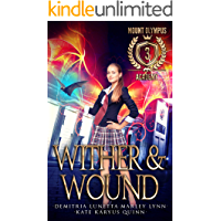 Wither & Wound (Mount Olympus Academy Book 3)