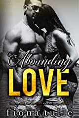 Abounding Love Kindle Edition