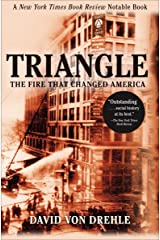 Triangle: The Fire That Changed America Kindle Edition