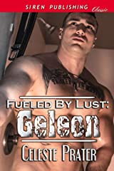 Fueled by Lust: Geleon (Siren Publishing Classic)