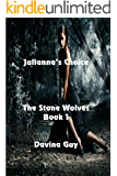 Julianna's Choice (The Stone Wolves Book 1)