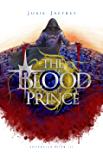 The Blood Prince: The thrilling conclusion to Jaffrey's genre-bending YA Fantasy trilogy (Sovereign Book 3)
