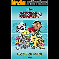 Almanaque Maluquinho - Lúcio e os Livros
