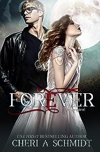 Forever: The Original (Fateful Vampires Book 3)