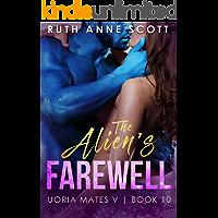 The Alien's Farewell (Uoria Mates V Book 10) (English Edition)