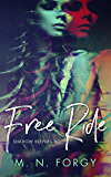 Free Ride (Shadow Keepers MC Book 1)