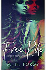 Free Ride (Shadow Keepers MC Book 1)