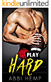 Play Hard: Bad Boy Sports Romance