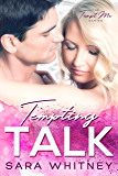 Tempting Talk (Tempt Me Book 3)
