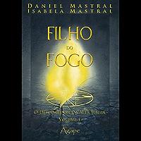 Filho do fogo: O descortinar da alta magia