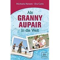 Als Granny Aupair in die Welt (dtv premium)