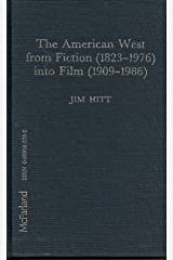 The American West from Fiction (1823-1976 INTO FILM) Hardcover