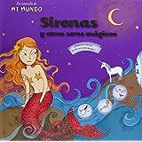 Sirenas y otros seres mágicos (Mi mundo)